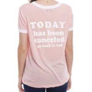 Wildfox Today Has Been Cancelled Logo T-Shirt